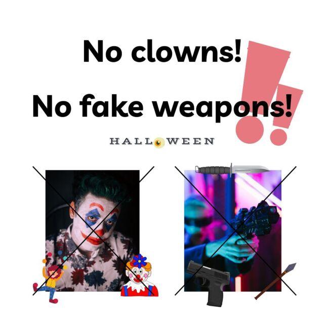 Påminnelse om att ni INTE får klä ut er till clown på Halloween här på kåren. Detta för att det finns extrem clown-fobi i personalen. Vill du veta vad som är ok och inte kolla FB-evenemanget.  Ni får heller INTE ha med er fejkvapen! Detta för att vi och vakterna inte kan se skillnad på riktiga vapen och fejkvapen i mörkret.  🇬🇧ENGLISH🇬🇧  Reminder that you are NOT allowed to be dressed as a clown at the Halloween party at the student Union! This is because of extreme clown phobia among the staff. Read more about what if fine and not in the FB-event.  You're also NOT allowed to bring fake weapons into the club. Because the staff and guards cannot see the difference between real and fake weapons in the dark.